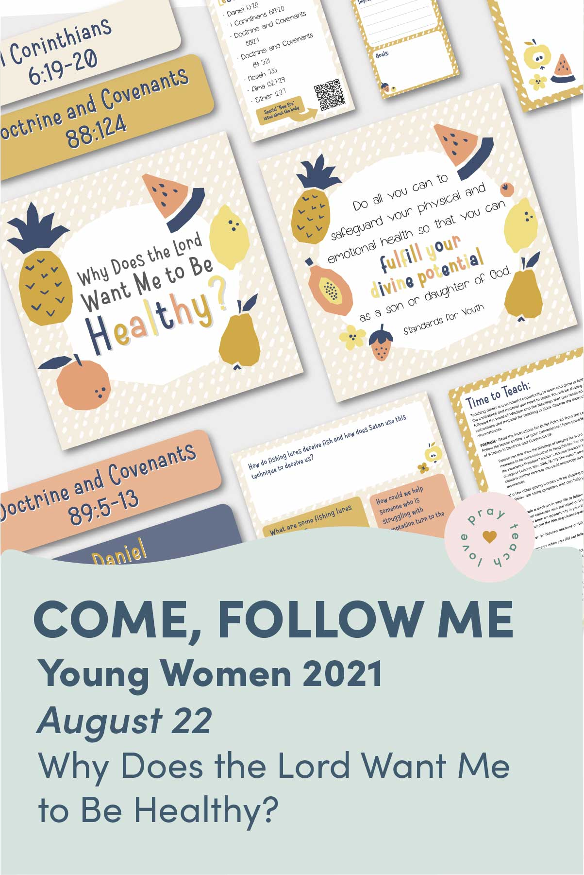 """Young Women Doctrinal Topic August 22: """"Why Does the Lord Want Me to Be Healthy?"""" Printable Lesson Packet for Doctrine and Covenants 89–92 www.LovePrayTeach.com"""