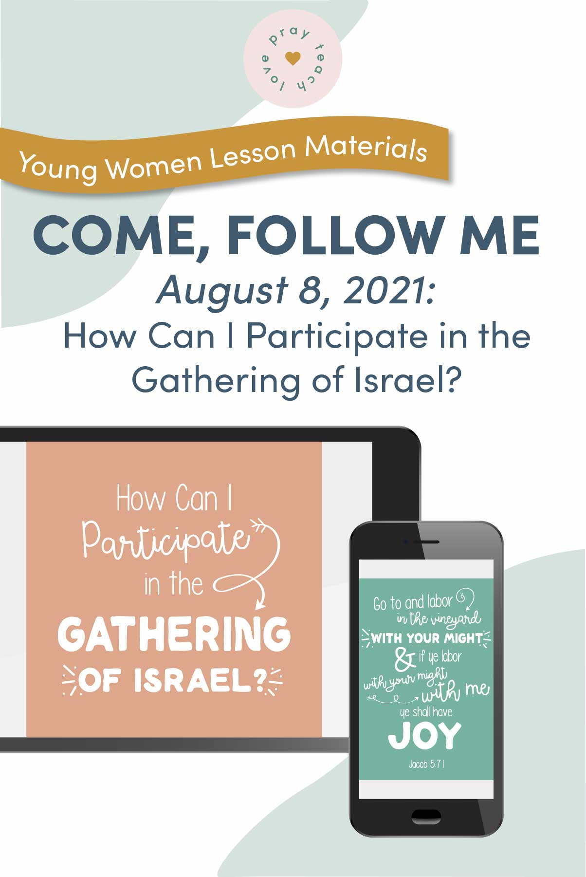 Young Women Doctrinal Topic August 8: