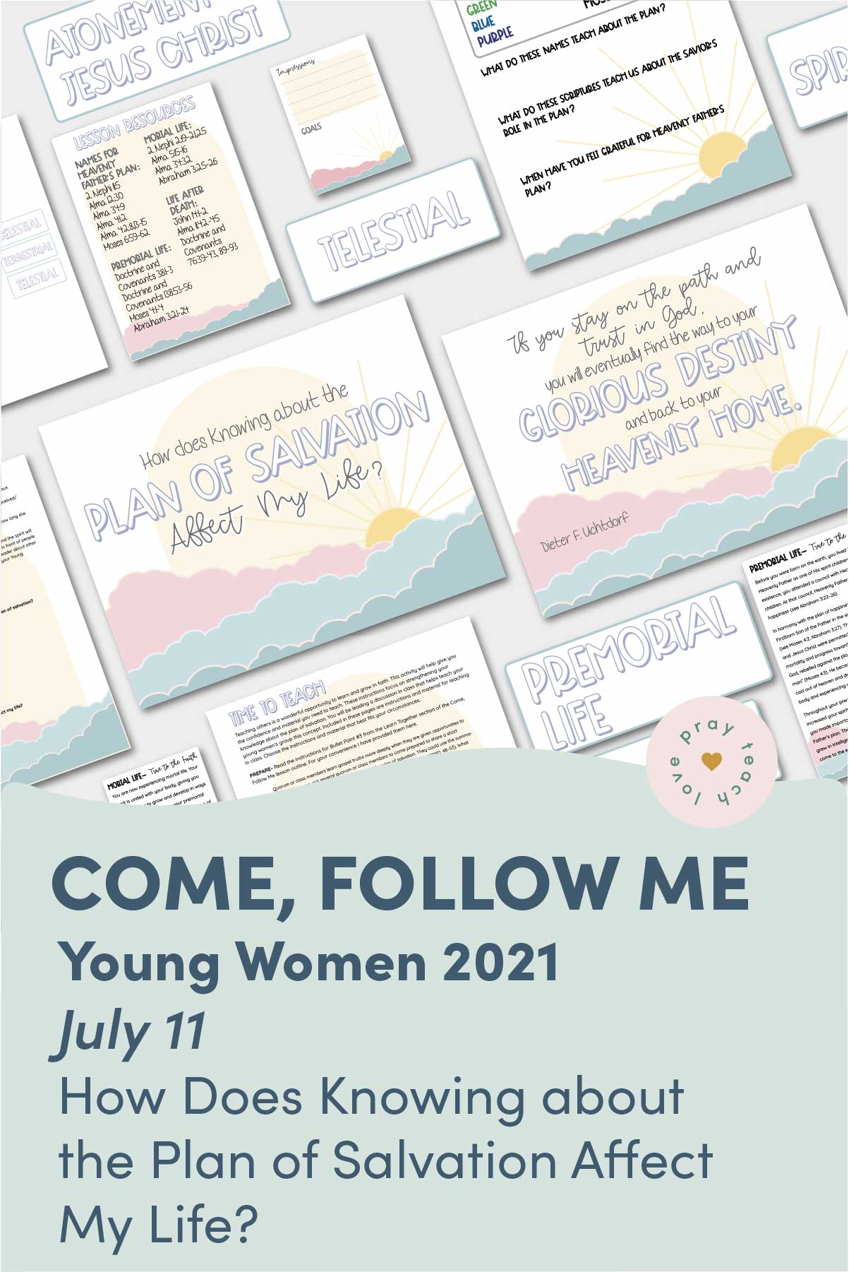 """Young Women Doctrinal Topic July 11: """"How Does Knowing about the Plan of Salvation Affect My Life?"""" Printable Lesson Packet for Doctrine and Covenants 76 www.LovePrayTeach.com"""