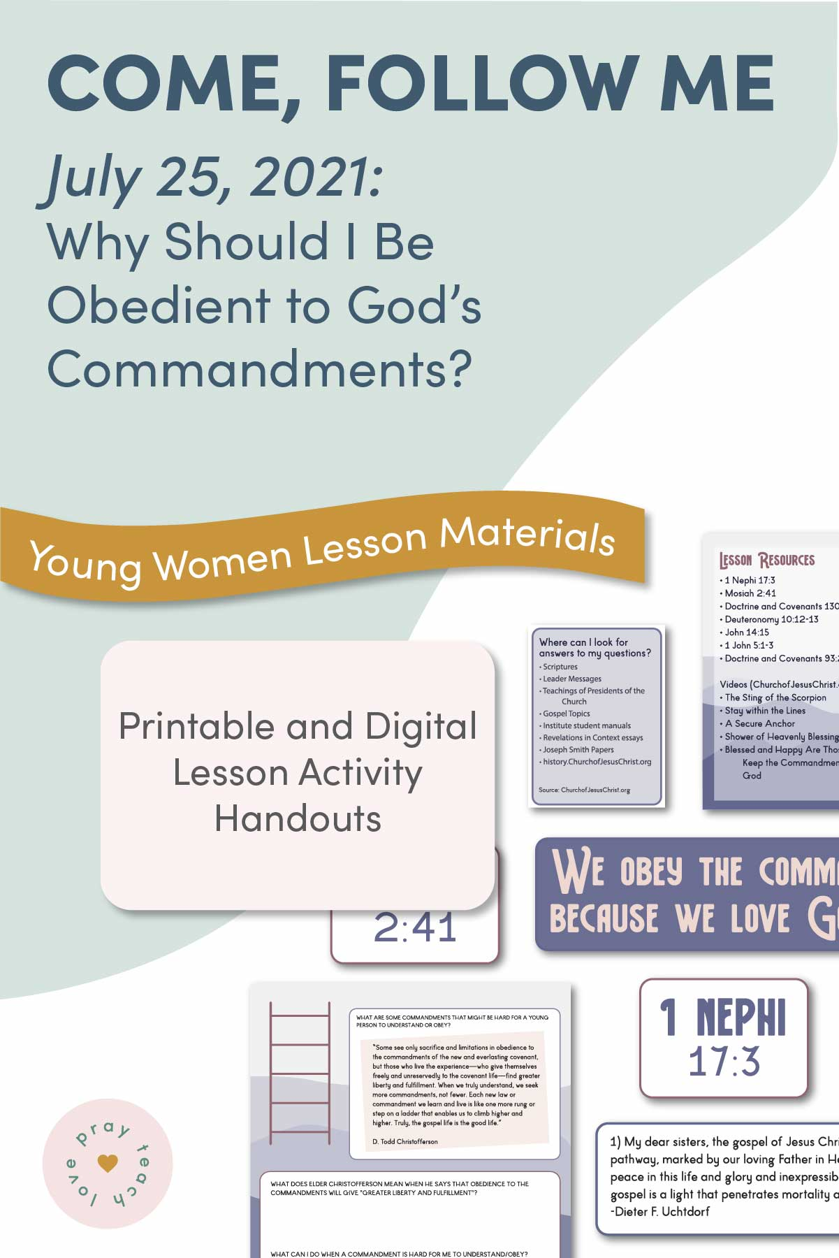 Young Women Doctrinal Topic July 11: