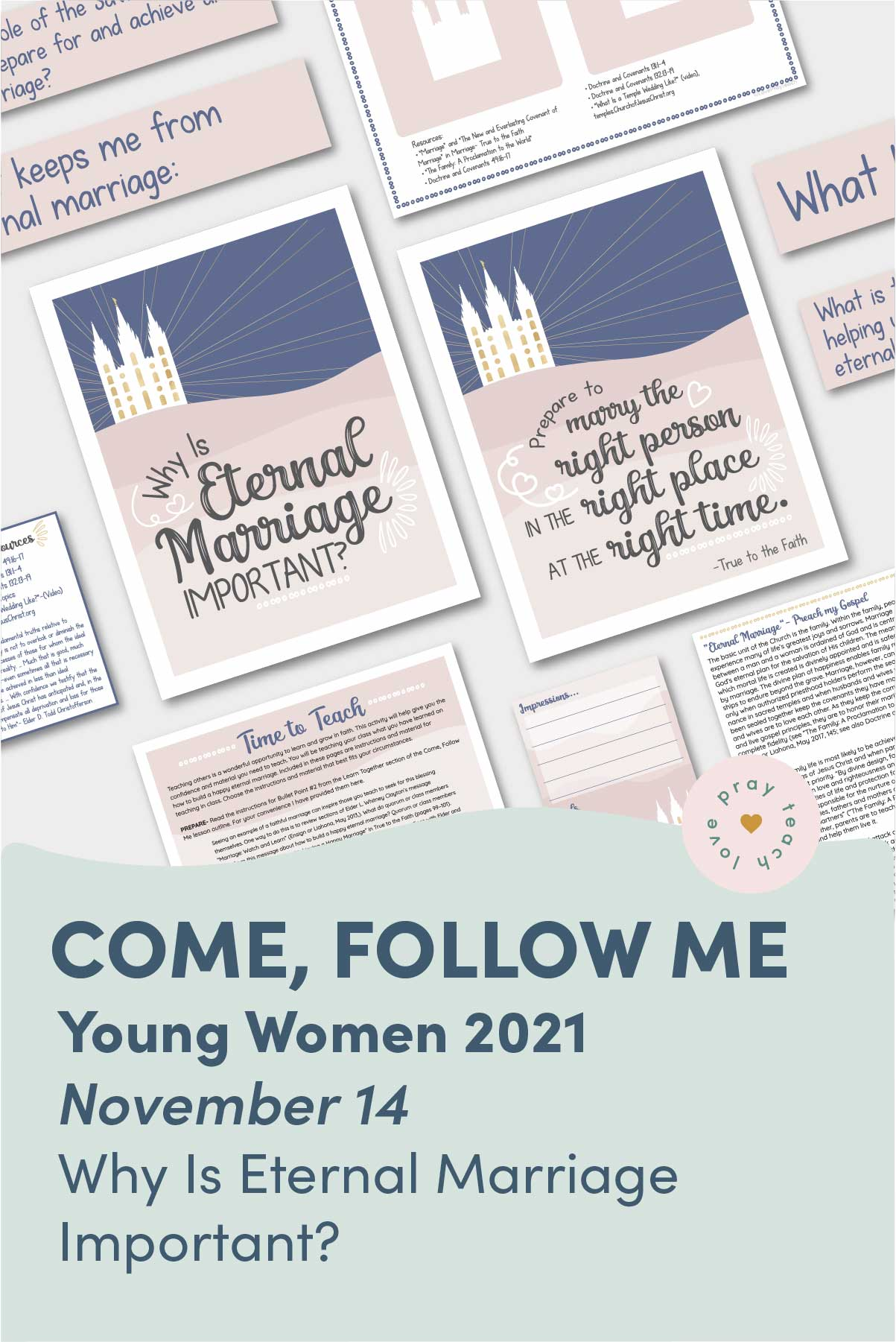 """Young Women Doctrinal Topic November 14: """"Why Is Eternal Marriage Important?"""" Printable Lesson Packet for Doctrine and Covenants 129-132 www.LovePrayTeach.com"""
