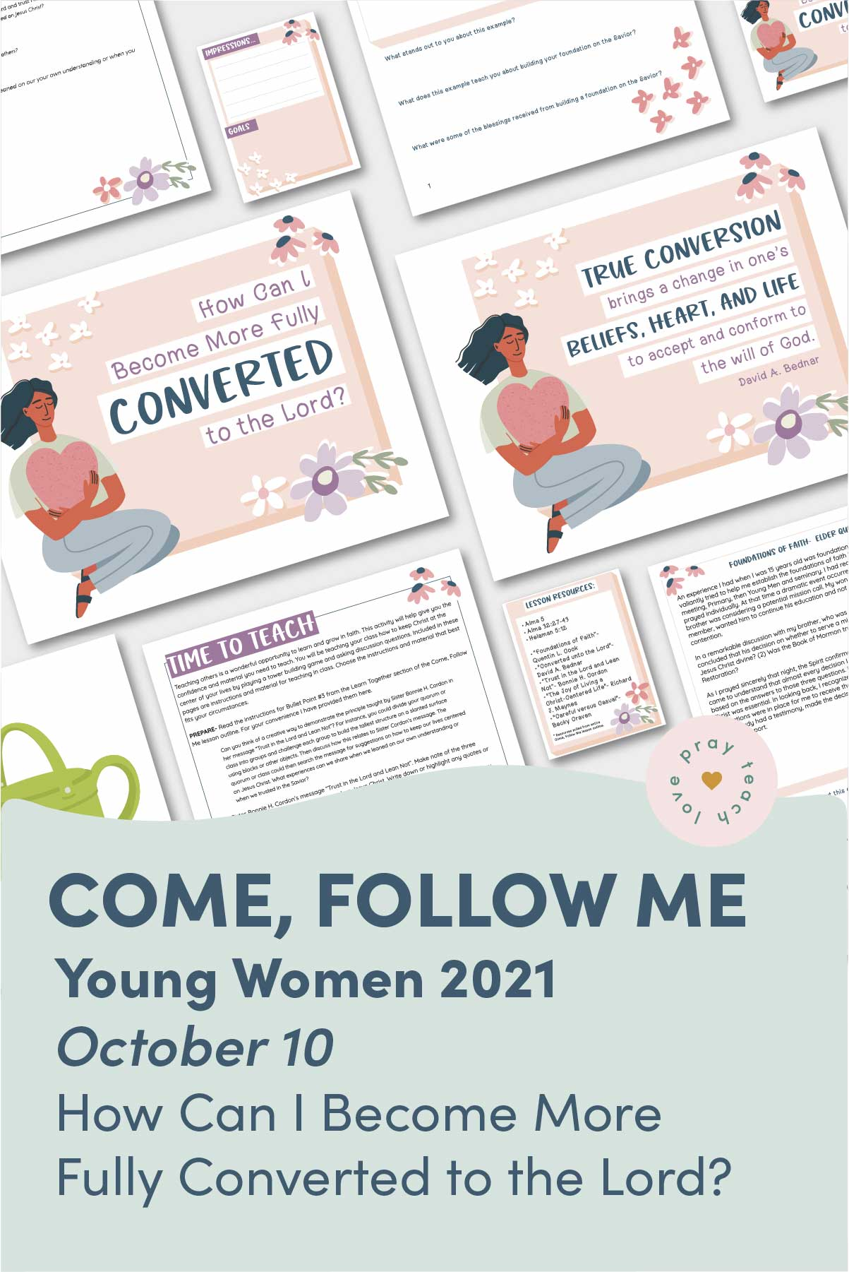 """Young Women Doctrinal Topic October 10: """"How Can I Become More Fully Converted to the Lord?"""" Printable Lesson Packet for Doctrine and Covenants 111-114 www.LovePrayTeach.com"""